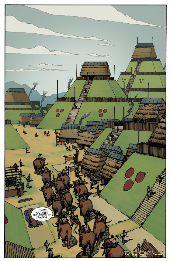 From TUROK #5. Pencils by Takeshi Miyazawa. Cahokia was a real pre-Columbian Native American city in what's now southern Illinois.
